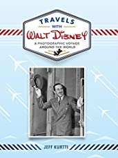 Image of Travels with Walt Disney:. Brand catalog list of Disney Editions.