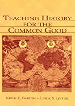 Best teaching history for the common good Reviews