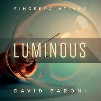 Fingerpaintings: Luminous