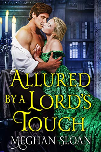 Allured by a Lord's Touch