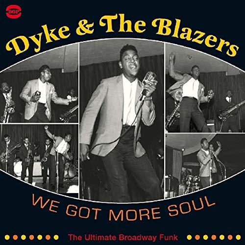 Dyke & The Blazers - We Got More Soul -2Cd-