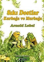 SIKI DOSTLAR KURBAĞA VE MURBAĞA (Turkish Edition)