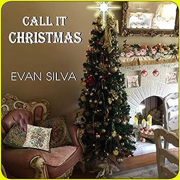Call It Christmas