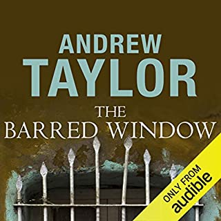 The Barred Window                   By:                                                                                                                                 Andrew Taylor                               Narrated by:                                                                                                                                 Simon Shepherd                      Length: 11 hrs and 30 mins     12 ratings     Overall 3.7