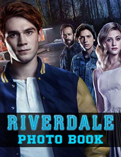 Riverdale Photo Book: Fantastic Image & Photo Book Books For Adults, Tweens