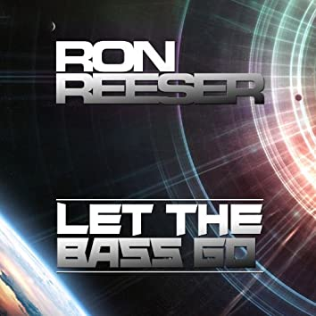 Let the Bass Go