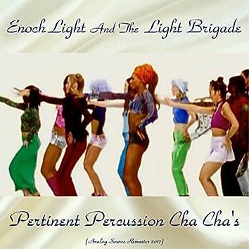 Pertinent Percussion Cha Cha's (Analog Source Remaster 2017)