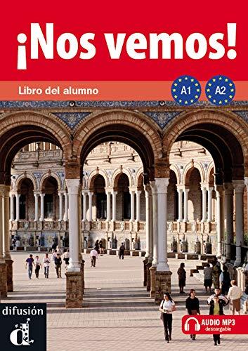 ¡Nos vemos! A1-A2. Libro del alumno (Ele - Texto Español): ¡Nos vemos! A1-A2 Libro del alumno +...