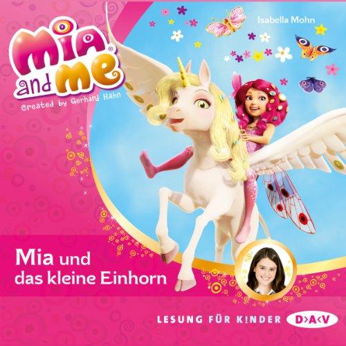 Mia und das kleine Einhorn Titelbild