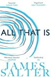 All That Is: James Salter...