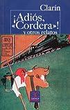 ¡Adiós, 'cordera'! y otros relatos (CASTALIA PRIMA. C/P.)