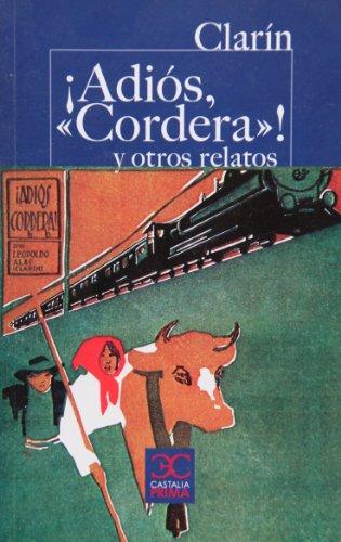"¡Adiós, ""cordera""! y otros relatos (CASTALIA PRIMA. C/P.)"