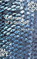Anatomy of a Suicide (Oberon Modern Plays)