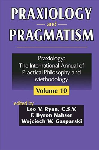 Praxiology and Pragmatism by [F. Nahser]