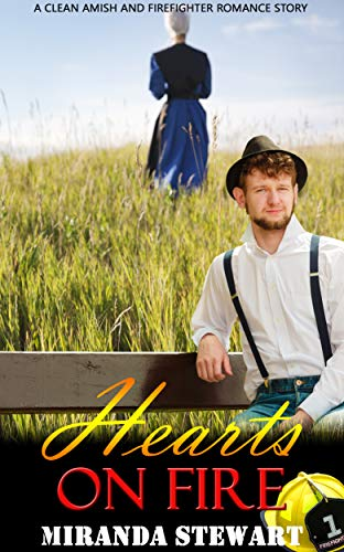 Hearts on Fire : Amish and Firefighter Romance (English Edition)