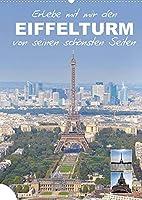 Erlebe mit mir den Eiffelturm von seinen schoensten Seiten (Wandkalender 2022 DIN A2 hoch): Der Eiffelturm zaehlt wohl zu den bedeutendste Bauwerken von Paris. (Monatskalender, 14 Seiten )
