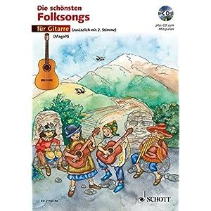 Die schönsten Folksongs: 1-2 Gitarren. Ausgabe mit CD.