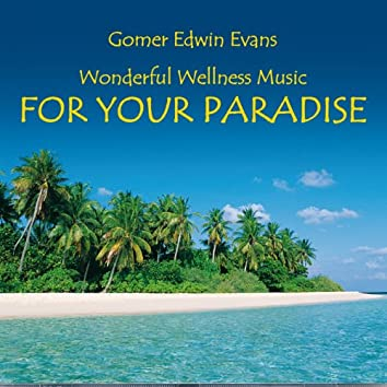 Paradise: Music for Relaxation