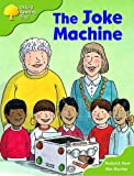 Oxford Reading Tree: Stages 6-7: More Storybooks: The Joke Machine: Pack B