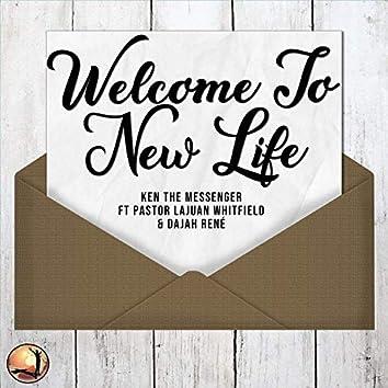 Welcome to New Life (feat. Pastor Lajuan Whitfield & Dajah Renè)