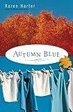 Autumn Blue: A Novel (English Edition)