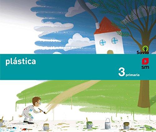 Plástica. 3 Primaria. Savia - 9788467569971