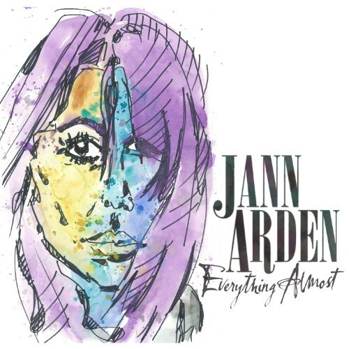 Everything Almost by Jann Arden (2014-05-13)