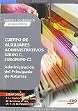 Cuerpo de Auxiliares Administrativos, Grupo C, Subgrupo C2, de la Administración del Principado de Asturias. Temario y Test Bloque III: Actividad Ofimática (Colección 251)
