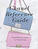 Chanel Reference Guide: Visual Reference Guide by Series & Logo