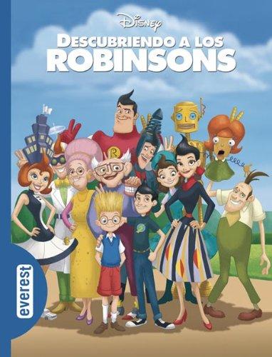 Descubriendo a los Robinsons (Clásicos Disney)