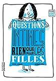 Questions Intimes, Rien Que Pour Les Filles by Sylvie Sargueil (2014-02-01) - La Martini're Jeunesse - 01/02/2014