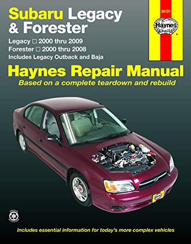 Subaru Legacy & Forester: Legacy 2000 thru 2009 - Forester 2000 thru 2008 - Includes Legacy Outback and Baja (Haynes Manuals)