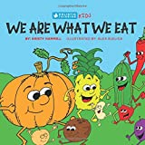 We are what we eat - book for kids