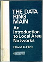 The Data Ring Main (Computing Sciences Series) 047126251X Book Cover