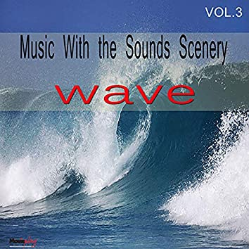 Music with Sounds Scenery / Waves
