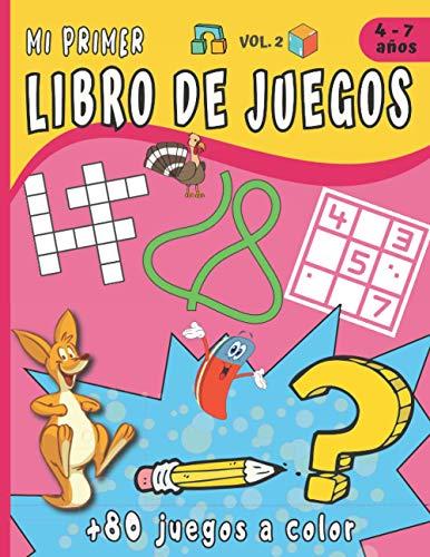 Mi primer libro de Juegos Vol.2: Para niños de 4 a 7 años con +80 juegos a todo Color - Juego de las diferencias, sopa de letras, sudoku 4X4, Lógica, cálculo. Idea del Regalo