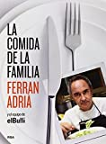 La comida de la familia (Spanish Edition) by Ferran Adriá (