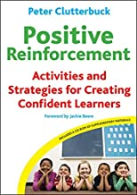 Positive Reinforcement: Activities and Strategies for Creating Confident Learners (With CD-ROM)