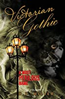 Victorian Gothic: Volume 2: A Most Perilous Name