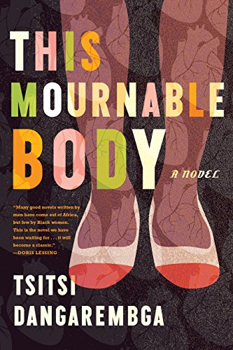 This Mournable Body: A Novel (Nervous Conditions Series) (English Edition)