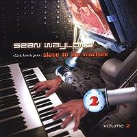 Vol. 2-Click Track Jazz: Slave to the Machine