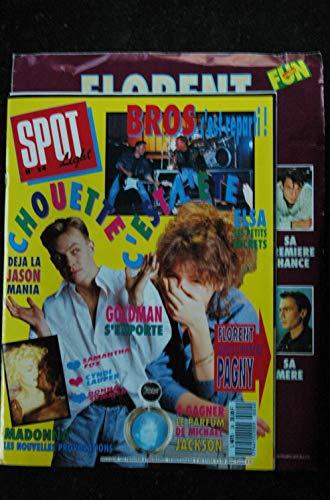 SPOT LIGHT 24 1989 MADONNA JASON BROS ELSA GOLDMAN PAGNY Samantha FOX + POSTER Florent PAGNY