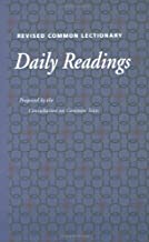 Revised Common Lectionary Daily Readings: Consultations on the Common Texts