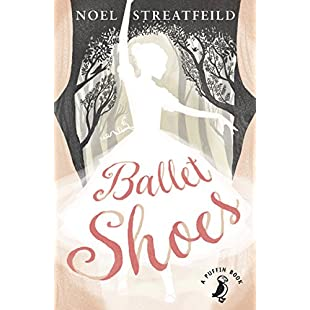 Ballet Shoes A Story of Three Children on the Stage (Puffin Books Book 1)