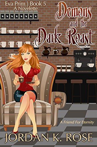Demons and The Dark Roast: An Eva Prim Short Story (The Eva Prim Series Book 5) (English Edition)