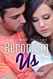 Becoming Us (The Jade Series Book 7)