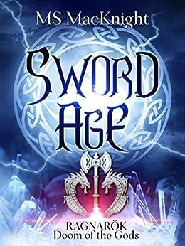 Sword Age: Loki's Wolves by [M. S. MacKnight, Melissa Snark]