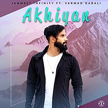 Akhiyan (feat. Sarmad Kabali)