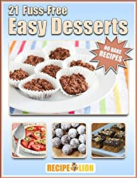 Image: No Bake Recipes: 21 Fuss-Free Easy Desserts | Kindle Edition | by Prime Publishing (Author). Publication Date: May 15, 2014