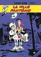 Lucky Luke: Lucky Luke 25/La ville fantome